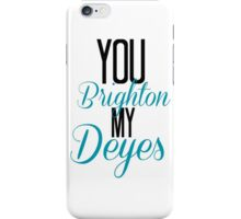 You Brighton My Deyes - Alfie Deyes/Zoe Sugg iPhone Case/Skin