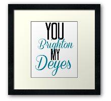 You Brighton My Deyes - Alfie Deyes/Zoe Sugg Framed Print