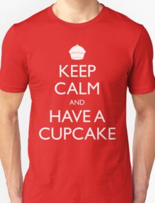 Keep Calm and Have a Cupcake T-Shirt