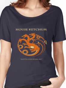 House Ketchum - Gotta Catchem' All Pokemon Game of Thrones Crossover Women's Relaxed Fit T-Shirt