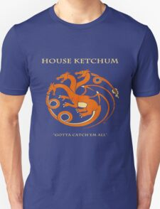 House Ketchum - Gotta Catchem' All Pokemon Game of Thrones Crossover Unisex T-Shirt