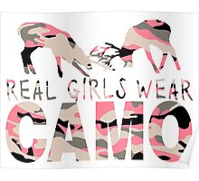 REAL GIRLS WEAR CAMO Poster