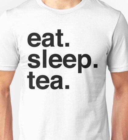 Eat. Sleep. Tea. Unisex T-Shirt