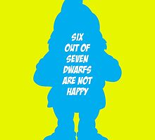 6 out of 7 dwarfs are not happy by monsterplanet