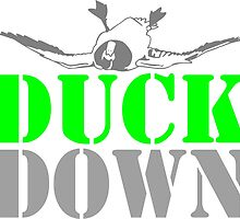 DUCK DOWN by ssduckman