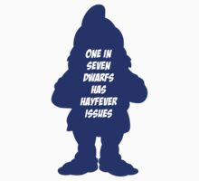 1 in 7 dwarfs has hayfever issues Kids Clothes