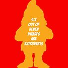 6 out of 7 dwarfs are extroverts by monsterplanet