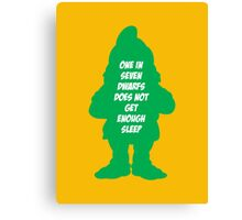 One in 7 dwarfs does not get enough sleep Canvas Print