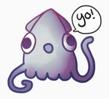 Yo Squidy by Sea-Slug