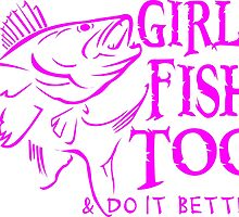 GIRLS FISH TOO - WALLEYE by ssduckman