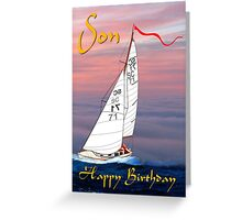 Happy Birthday Son - yacht Greeting Card