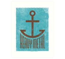 Heavy Metal Art Print