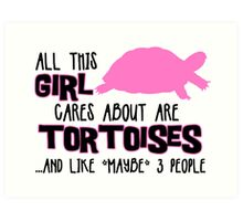 All this girl cares about are tortoises.... (Black & Pink) Art Print