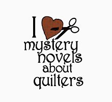 I heart mystery novels about quilters Unisex T-Shirt