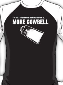 More Cowbell SNL  T-Shirt
