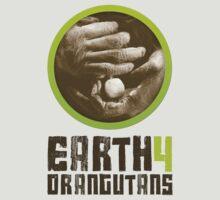 Earth 4 Orangutans by Earth 4 Orangutans E40