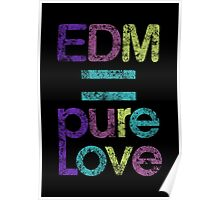 EDM = Pure Love Poster