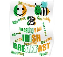 happy2bee eating a full irish breakfast Poster