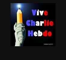 Vive Charlie Hebdo Unisex T-Shirt