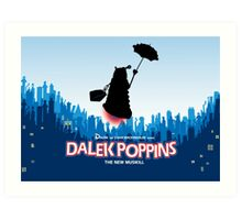Dalek Poppins  Art Print