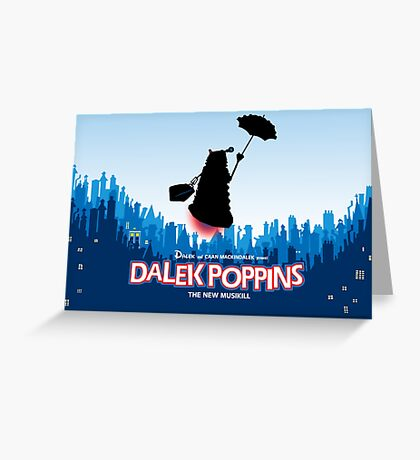 Dalek Poppins  Greeting Card