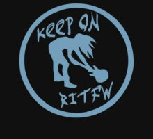 Keep on RITFW by coolvintage