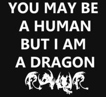 I AM A DRAGON by kryzanty