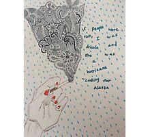 Looking For Alaska Drawing  Photographic Print