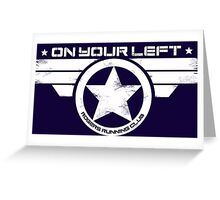 """On Your Left"" Version 5 Distressed Print (also available in blue on white) Greeting Card"