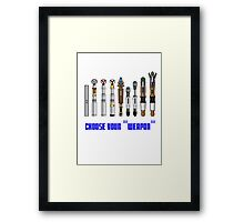 """Choose your """"Weapon"""" Framed Print"""