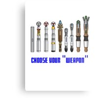 """Choose your """"Weapon"""" Metal Print"""
