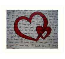 I Love You ... (4) Art Print