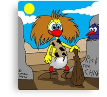 """Rick the Chick """"NEANDERTHAL CHICK"""" Canvas Print"""