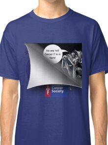 No One Tell Cancer Design Classic T-Shirt
