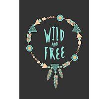 Wild & Free Photographic Print