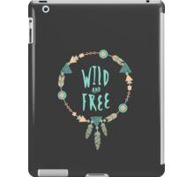 Wild & Free iPad Case/Skin