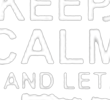 Keep Calm and Let Eric - T - Shirts & Hoodies Sticker