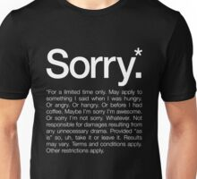 Sorry for a limited time only Unisex T-Shirt