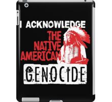 NATIVE AMERICAN GENOCIDE iPad Case/Skin