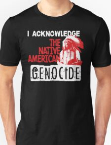 NATIVE AMERICAN GENOCIDE T-Shirt