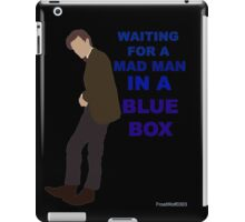 Doctor Who- 11th Matt Smith- Mad man in a blue box  iPad Case/Skin