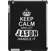 Keep Calm and Let Jason - T - Shirts & Hoodies iPad Case/Skin