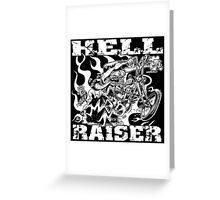 HELL RAISER Greeting Card