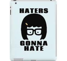 Tina Belcher, Haters Gonna Hate t-shirt iPad Case/Skin