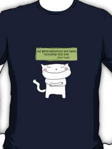 All generalizations are false... / Cat doodle T-Shirt