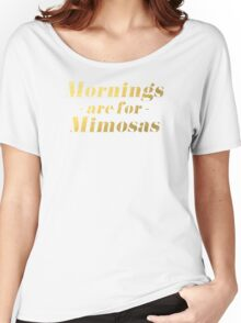 Mornings are for Mimosas Women's Relaxed Fit T-Shirt