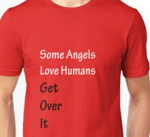 Some Angels Love Humans Unisex T-Shirt