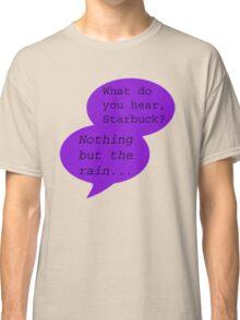 What Do You Hear?  Classic T-Shirt