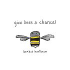 Give bees a chance! by bindertwine