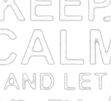 Keep Calm and Let Roger - T - Shirts & Hoodies Sticker
